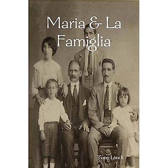 Maria  La Famiglia by Landi & Tony