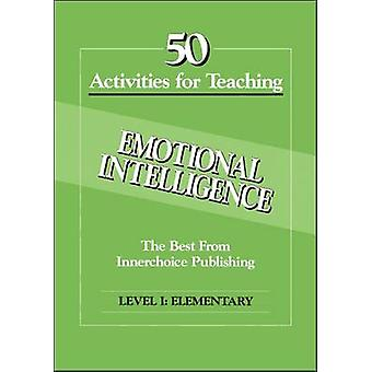 50 Activities Emotional Intelligence L1 by Wentz & Zoe