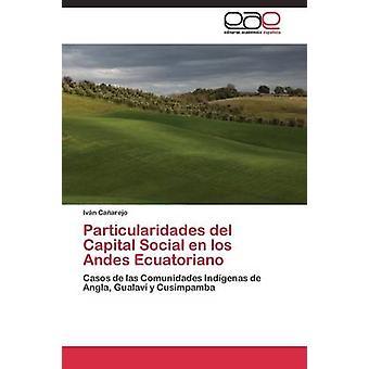 Particularidades del Capital Social en los Andes equatoriano por Caarejo Ivn
