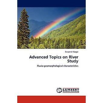 Avanserte emner på elven studie av Gogoi & Swapnali