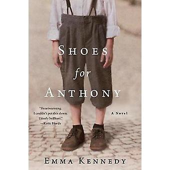 Shoes for Anthony by Emma Kennedy - 9781250090966 Book