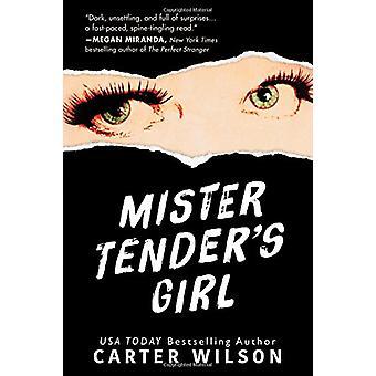 Mr Tender's Girl by Carter Wilson - 9781492656500 Book