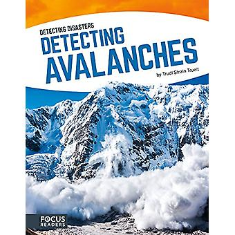 Detecting Avalanches by Trudi Strain Trueit - 9781635170566 Book