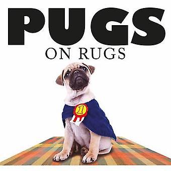 Pugs on Rugs-9781782744313 Buch