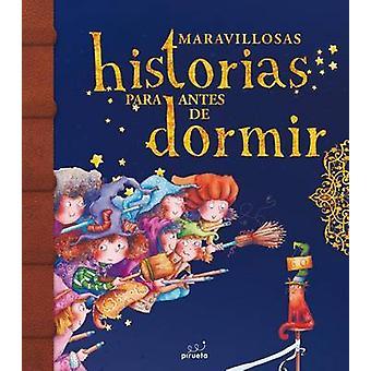 Maravillosas Historias Para Antes de Dormir. Vol 2 by Various Authors