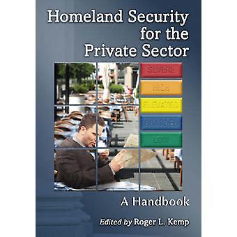 Seguridad para el Sector privado - un manual de Roger L. Kemp