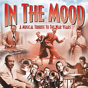 In the Mood-A Musical Tribute to the War Years by Various Artists