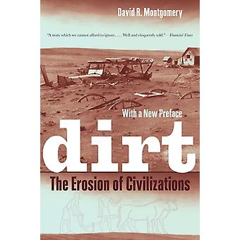 Dirt: The Erosion of Civilizations (Paperback) by Montgomery David R.