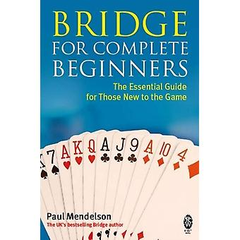 Bridge for Complete Beginners (Paperback) by Mendelson Paul