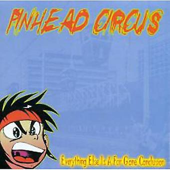 Pinhead Circus - Everything Else Is Just a Far [CD] USA import