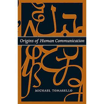 Origini della comunicazione umana di Michael Tomasello - 9780262515207 B