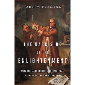 Le côté obscur de l'illumination - assistants - alchimistes - et l'esprit