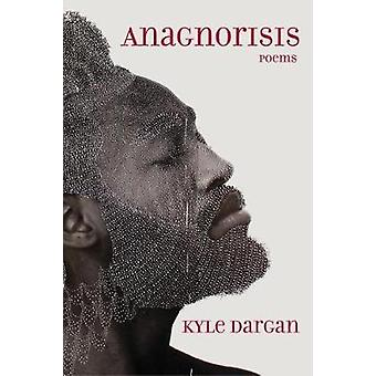 Anagnorisis - poèmes de Anagnorisis - poèmes - livre 9780810137844
