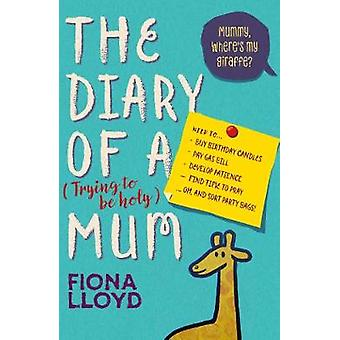 The Diary of a (Trying to be Holy) Mum - Mummy - Where's My Giraffe? b
