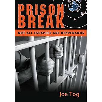 Aussie Prison Breaks - Not All Escapees Are Desperados by Joe Tog - 97