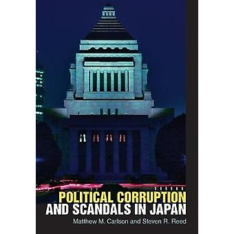Political Corruption and Scandals in Japan by Matthew M. Carlson - 97