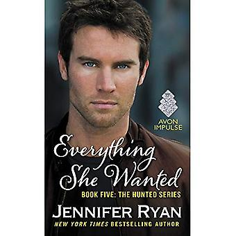 Everything She Wanted: Book Five: The Hunted Series (Hunted (Avon))