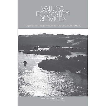 Valorizzare i servizi ecosistemici: Verso migliore processo decisionale ambientale