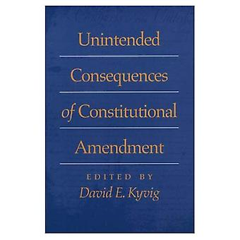 Unintended Consequences of Constitutional Amendment