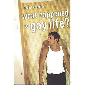 Wat is er gebeurd met Gay leven?