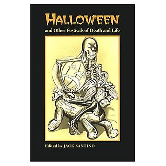 Halloween et autres fêtes de la vie et la mort