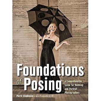 Foundations of Posing : A Comprehensive Guide for Wedding and Portrait Photographers