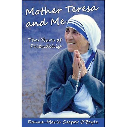 Mother Teresa and Me