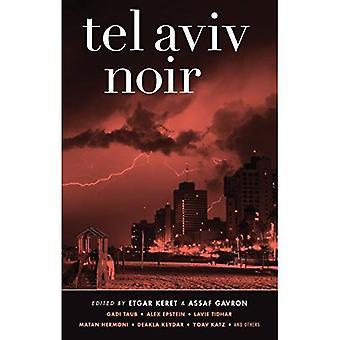 Tel Aviv Noir (Akashic Noir)