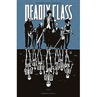 Classe mortel Volume 1: Reagan Youth TP