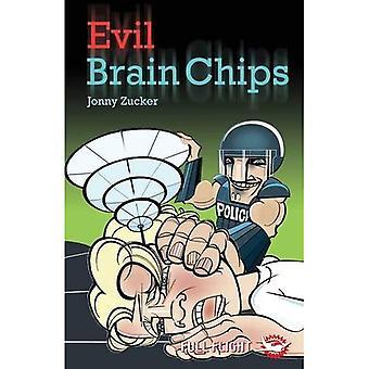 Kwaad hersenen Chips (volle vlucht 5)