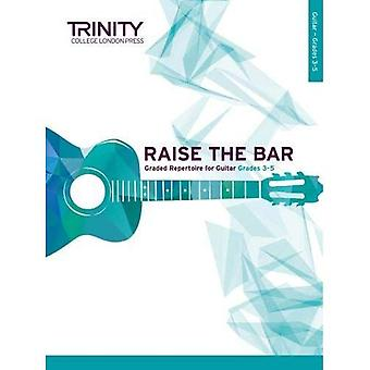Raise the Bar Guitar Book 2 (Grades 3-5)