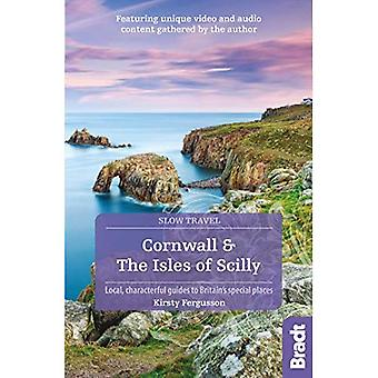 Cornwall & the Isles of Scilly (Slow Travel) (Bradt� Travel Guides (Slow Travel� series))