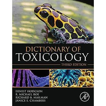 Dictionary of Toxicology by Hodgson & Ernest