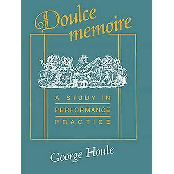 Doulce Memoire by Houle & George