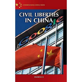 Civil Liberties in China by Li & Xiaobing