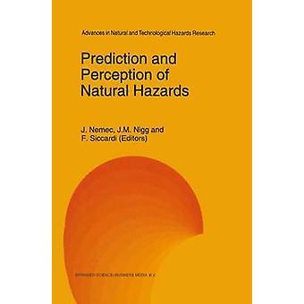 Prediksjon og oppfatning av naturlige farer av jaciilyn Jr & Jaromir