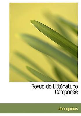 Revue de Litt Rature Compar E by Anonymous