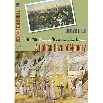 Golden Haze minne av historiska Charleston av Yuhl & Stephanie