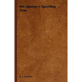 Mr. spugne Sporting Tour di Surtees & S. R.