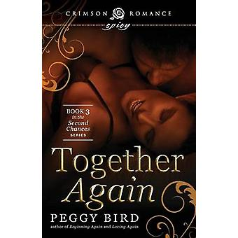 Together Again by Bird & Peggy