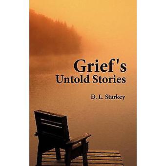 スターキー & d. L によって悲しみ語られた物語。