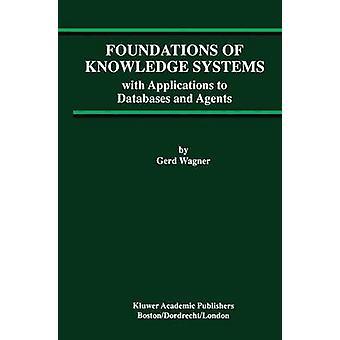 Grunden för Knowledge Systems med ansökningar till databaser och ombud av Wagner & Gerd