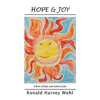 Hope  Joy A Book of Hope and a Book of Joy by Wohl & Ronald Harvey