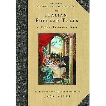 Italian Popular Tales by Crane & Thomas