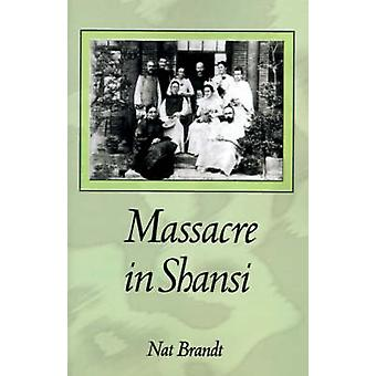 Massacre in Shansi by Brandt & Nat