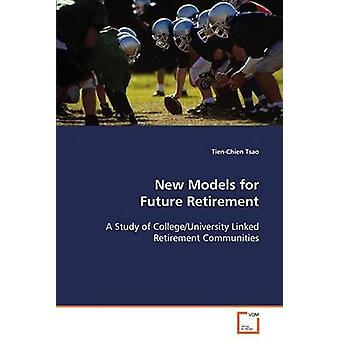 New Models for Future Retirement by Tsao & TienChien