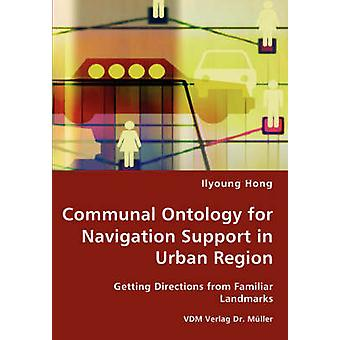 Communal Ontology for Navigation Support in Urban Region by Hong & Ilyoung