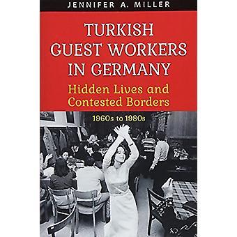 Trabalhadores turcos na Alemanha - escondido vive e contestou as fronteiras