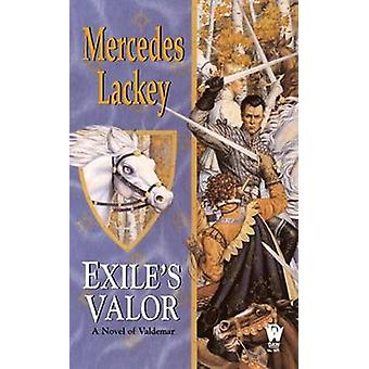 Exile's Valor - A Novel of Valdemar by Mercedes Lackey - 9780756402211