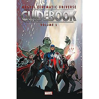 Marvel Cinematic Universe Guidebook - the Avengers Initiative - Volume